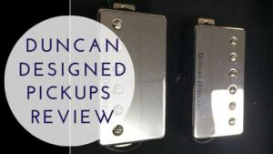 Duncan Designed Pickups Review
